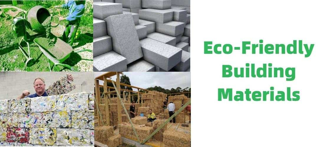10 Most Eco-Friendly Building Materials